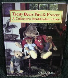 Teddy Bears Past AND Present Book BY Linda Mullins   eBay
