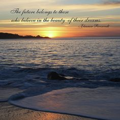 Sunset Quotes | Sunset With Roosevelt Quote Photograph - Sunset With Roosevelt Quote ...