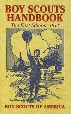 Boy Scouts Handbook: The First Edition, 1911 (Dover Books... https://www.amazon.com/dp/0486439917/ref=cm_sw_r_pi_dp_t4yFxb2D675FF