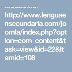 http://www.lenguaensecundaria.com/joomla/index.php?option=com_content&task=view&id=22&Itemid=108