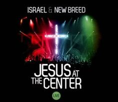 Jesus at the Center - Israel Houghton -  Add this to your playlist - www.fiftyloop.com