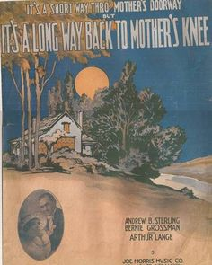 It's a Short Way Thro' Mother's Doorway but It's a Long Way Back to Mother's Knee, Vintage Sheet Music, Popular Song from 1917, Full Moon by BettywasaBombshell on Etsy