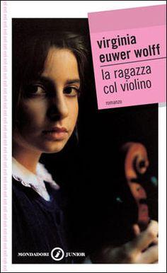 Wolff, La ragazza col violino, Mondadori