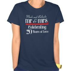Mr. & Mrs. 20th Wedding Anniversary Shirt online after you search a lot for where to buyShopping          Mr. & Mrs. 20th Wedding Anniversary Shirt Here a great deal... T Shirt Designs, Horse T Shirts, Here Comes The Bride, Workout Shirts, Wedding Anniversary, Anniversary Ideas, Shirt Style, Tee Shirts, T Shirts For Women
