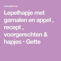 Lepelhapje met garnalen en appel , recept , voorgerechten & hapjes • Gette