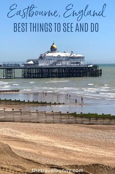 A guide to exploring Eastbourne, East Sussex. What to see and do in Eastbourne on England's south coast, where to stay, coastal walks, fortresses, piers and bandstands #Eastbourne #EastSussex #travelguide Travel Advice, Travel Guides, Travel Tips, Stuff To Do, Things To Do, Uk Holidays, Weekend Breaks, East Sussex, Holiday Destinations