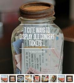 7 Cute Ways to #Display Old Concert Tickets ... - DIY