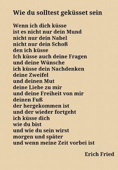 Dich - Erich Fried (die wohl aller schönste
