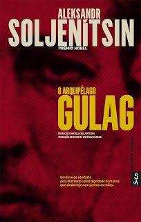 """Manta de Histórias: """"O arquipélago Gulag"""" - A obra maior de Aleksandr ..."""
