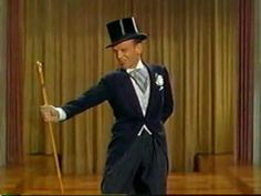 Fred Astaire - Puttin' On The Ritz-One of my favorites!!!