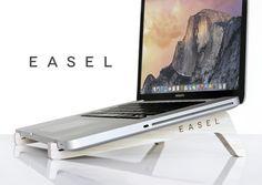 EASEL - Your Laptop's Best Friend.