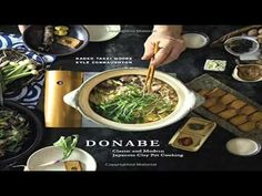 Donabe Classic and Modern Japanese Clay Pot Cooking - YouTube
