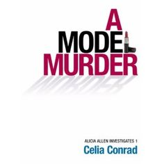 #Book Review of #AModelMurder from #ReadersFavorite - https://readersfavorite.com/book-review/35407  Reviewed by Kathryn Bennett for Readers' Favorite  A Model Murder (Alicia Allen Investigates Book 1) by Celia Conrad is a fast paced mystery that throws you into a blend of fear and comedy and will make you see the parallels that can be drawn between Alpha males and law firms. Alicia Allen is a 29-year-old Londoner, part Anglo and part Italian, who loves Pringles and solving crimes. Her ...
