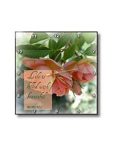 Beautiful Moments Peach Roses Inspirational Quotes Romance - Wall Clocks