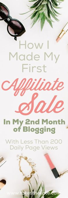 Exactly How I Made My First Affiliate Sale in My Second Month of Blogging