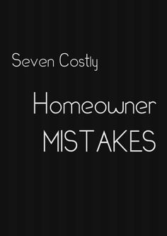 Not all home improvement projects actually improve your #home. Making the wrong #remodel and #renovation decisions which can adversely affect home values. Check out these seven common costly mistakes!
