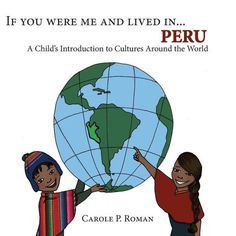 Peru for kids in a picture book for ages 3-8. Introduces kids to Peru with fun facts and illustrations. http://spanishplayground.net/peru-kids-books-world-cultures/