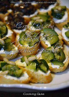 Crostini zucchine pinoli e philadelphia