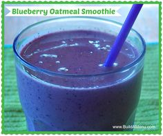 Blueberry Oatmeal Smoothie!  This is a delicious powerhouse of a smoothie.  Get the recipe here: http://www.buildamenu.com/blog/blueberry-oatmeal-smoothie/ #buildamenu.com #weeklymealplanning #weeklymenuplanning