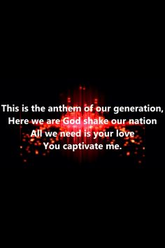 I absolutely love this part of the song. Powerful declaration