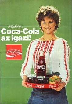 A jéghideg Coca-Cola az igazi! Hungarian Coca-Cola ad, via DEA Pepsi Ad, Coca Cola Poster, Coca Cola Ad, Always Coca Cola, Retro Advertising, Vintage Advertisements, Vintage Ads, Vintage Posters, Retro Posters
