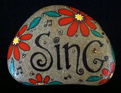 Hand-painted, one-of-a-kind Happy Rock.... Sing....