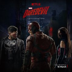 Check out the new poster for the second season of Marvel's Daredevil TV series, featuring Daredevil (Charlie Cox) with The Punisher and Elektra. Daredevil Season 2 Poster, Marvel's Daredevil, Netflix Daredevil, Netflix Marvel, Heroes Netflix, Daredevil Series, Deadpool Wolverine, Daredevil Punisher, Comic Con