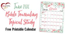 Free Printable June 2016 Calendar 30 Days of Bible Reading Challenge with room to jot down list and birthdays. Ready for our fridge. How to do a Topical Bible study on Grace.