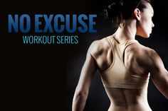 No Excuse: Workout Series