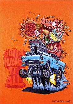rat fink ed big daddy roth gotta have it all | brocklyncheese | Flickr