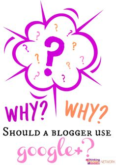 Why should a blogger use google+?