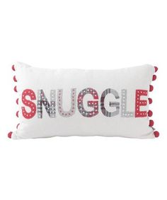 Look what I found on #zulily! White 'Snuggle' Throw Pillow #zulilyfinds