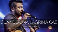 Alex Campos - Cuando una lágrima cae - Derroche de amor (HD) 2016