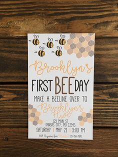 A personal favorite from my Etsy shop https://www.etsy.com/listing/289110829/bee-party-invitation-bee-themed-party