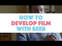 Developing Black and White Film With Beer - YouTube