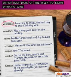 A new study determined that Wednesday is the best day to drink wine. What about the other 6 days?!