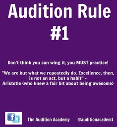 Audition Rule Number One: Know your stuff!