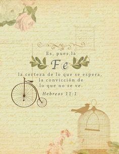 La fe es un don que si bien no todos hemos nacido con el, podemos adquirirlo. La Biblia asegura que, la fe viene por el oír y leer la palabra de Dios (Romanos 10:17).