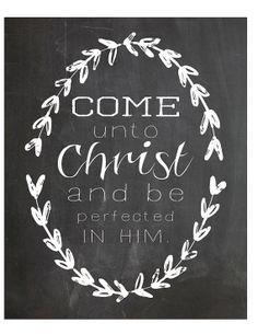 Come Unto Christ- laurel wreath chalkboard print Mormon Quotes, Lds Quotes, Lds Mormon, Wall Quotes, Young Women Theme Printable, Savior, Jesus Christ, Later Day Saints, Chalkboard Print