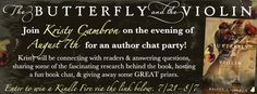 Join Kristy Cambron on the evening of August 7th for an author chat party! Kristy will be connecting with readers and answering questions, sharing some of the fascinating research behind the book, hosting a fun book chat, and giving away some GREAT prizes.