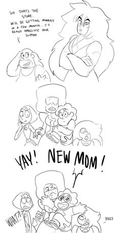 I'm loving every minute of this. Steven's gonna get a new brother or sister>>and new mom's gonna die