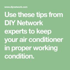 Use these tips from DIY Network experts to keep your air conditioner in proper working condition. Clean Air Conditioner, Diy Network, Home Ownership, Home Repair, The Unit, Tips, Easy, Cleaning, House