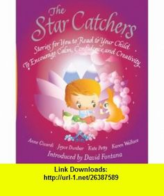 The Star Catchers Stories for You to Read to Your Child To Encourage Calm, Confidence, and Creativity Anne Civardi, Joyce Dunbar, Karen Wallace, Kate Petty, David Fontana , ISBN-10: 1844834077  ,  , ASIN: B0058M7PGC , tutorials , pdf , ebook , torrent , downloads , rapidshare , filesonic , hotfile , megaupload , fileserve Book Gifts, Stories For Kids, David, Confidence, Nightlights, Pdf Book, Bedtime Stories, Cool Books, Christmas Gift Guide