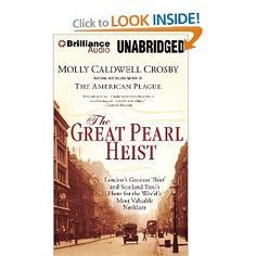 The Great Pearl Heist: London's Greatest Thief and Scotland Yard's Hunt for the World's Most Valuable Necklace