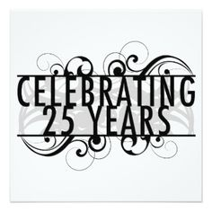 25 Years Together Invitations & Announcements | Zazzle