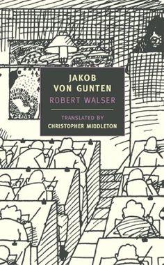 [Walser, Robert]のJakob von Gunten (New York Review Books Classics)