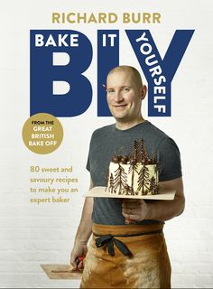 """Read """"BIY: Bake It Yourself"""" by Richard Burr available from Rakuten Kobo. Great British Bake Off 2014 finalist, builder Richard Burr, brings us the ultimate baking toolkit British Baking Show Recipes, British Bake Off Recipes, Great British Bake Off, Jamaican Ginger Cake, Bake Off Contestants, Simnel Cake, Steak And Ale, Best Cookbooks, Home Remedies"""