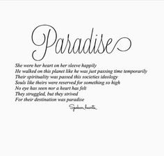 ~ They struggled but strived, for their destination was paradise