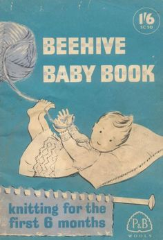 Patons SC50 Beehive baby book : Free Download, Borrow, and Streaming : Internet Archive Baby Knitting Books, Free Baby Sweater Knitting Patterns, Beginner Knitting Patterns, Knitting For Kids, Vintage Knitting, Baby Patterns, Free Knitting, Baby Books, Knit Patterns