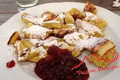 Kaiserschmarren - Un piatto unico dolce e sostanzioso, ideale durante una giornata di attivit� in montagna